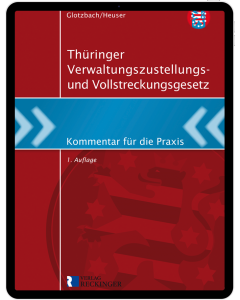 Thüringer Verwaltungszustellungs- und Vollstreckungsgesetz – Digital