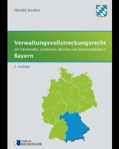 Verwaltungsvollstreckungsrecht der Gemeinden, Landkreise, Bezirke und Zweckverbände in Bayern