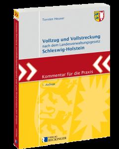 Vollzug und Vollstreckung Schleswig-Holstein