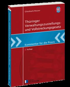 Thüringer Verwaltungszustellungs- und Vollstreckungsgesetz