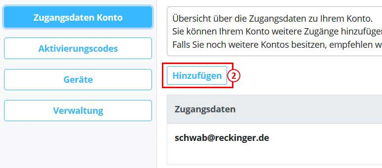 """Hinzufügen der E-Mail-Adresse in der Kontoverwaltung unter """"Zugangsdaten Konto""""."""