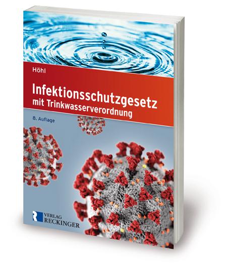 Infektionsschutzgesetz mit Trinkwasserverordnung