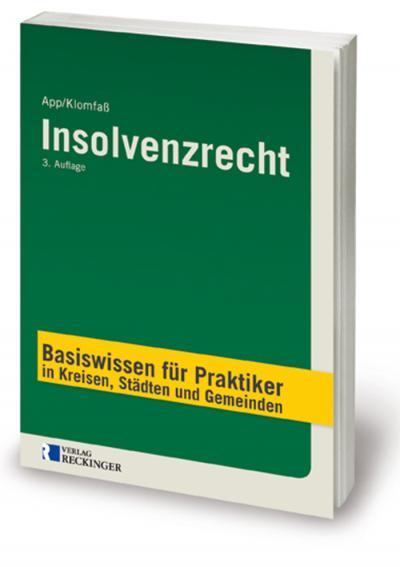 Insolvenzrecht – Basiswissen für Praktiker in Kreisen, Städten und Gemeinden