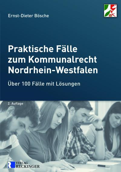 Praktische Fälle zum Kommunalrecht NRW