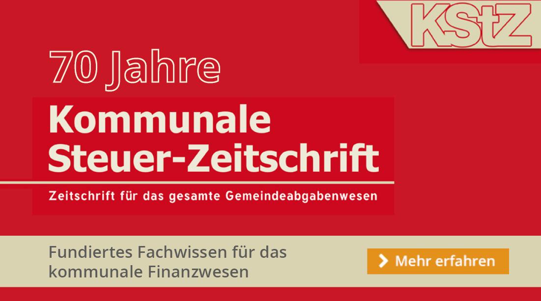 70 Jahre Kommunale Steuer-Zeitschrift! Die Fachzeitschrift für das gesamte Gemeindeabgabewesen.