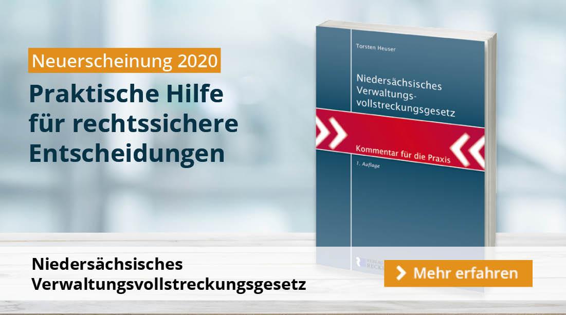 NEU: Niedersächsisches Verwaltungsvollstreckungsgesetz - Kommentar für die Praxis