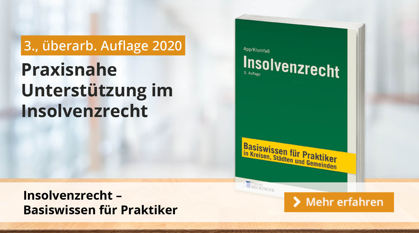 Neu: Insolvenzrecht Basiswissen in der 3. Auflage 2020